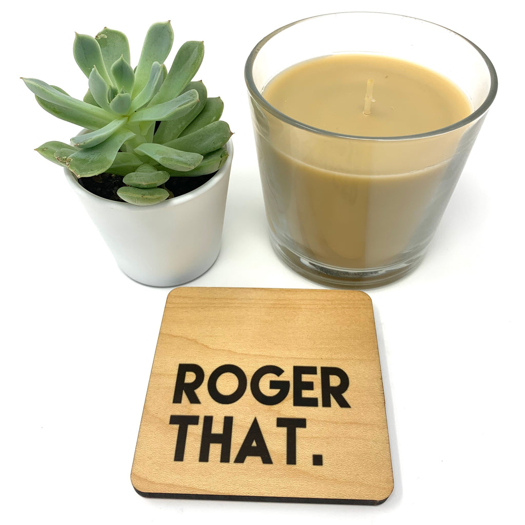 Roger That. Wood Coaster