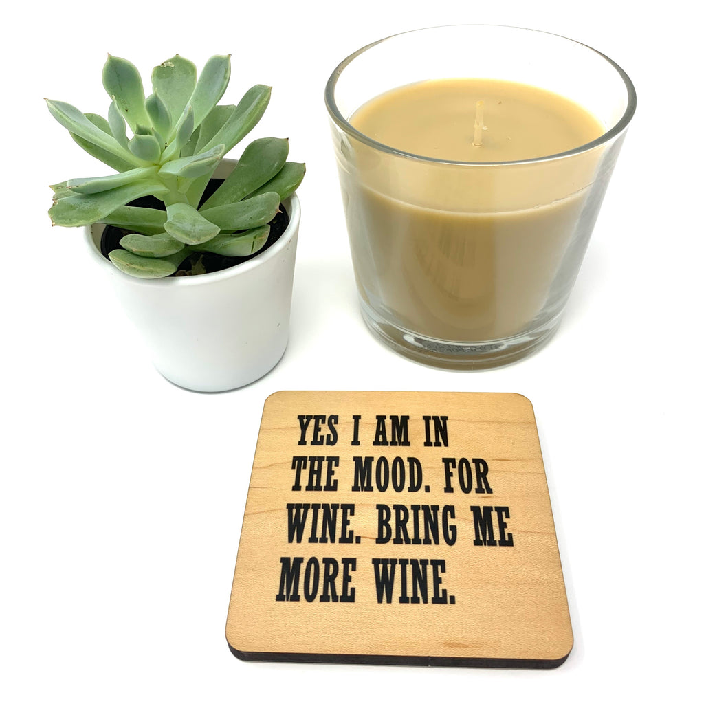 Yes I am in the mood for wine. Wood Coaster