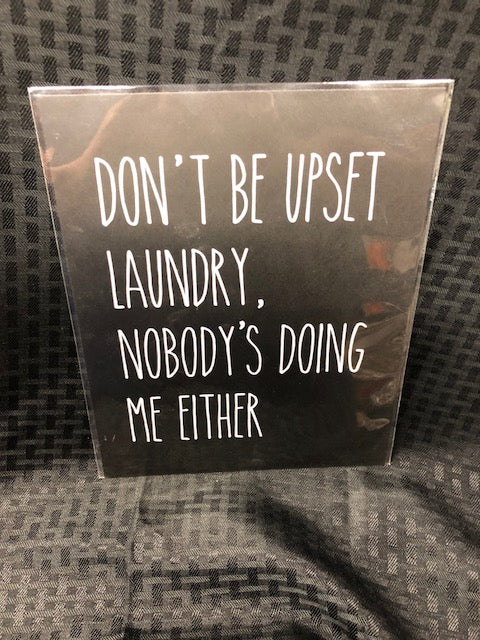 Don't be Upset Laundry Art Print