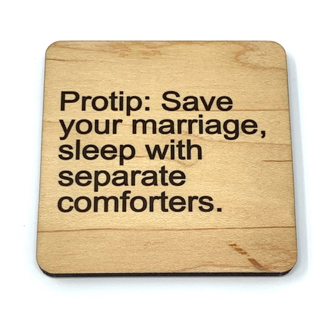 Funny marriage coaster save your marriage sleep with different comforters