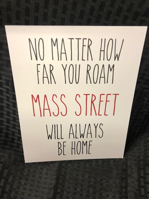 Mass Street Will Always Be Home Art Print