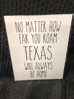 Texas Will Always Be Home Art Print