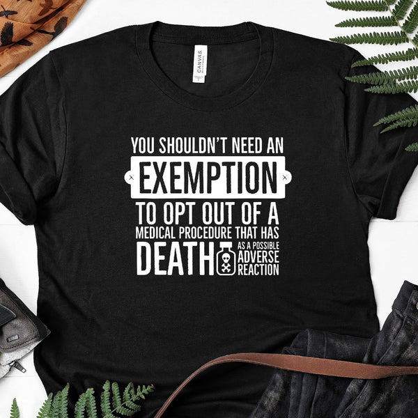 You Shouldn't Need An Exemption