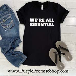 We're all essential -Vneck
