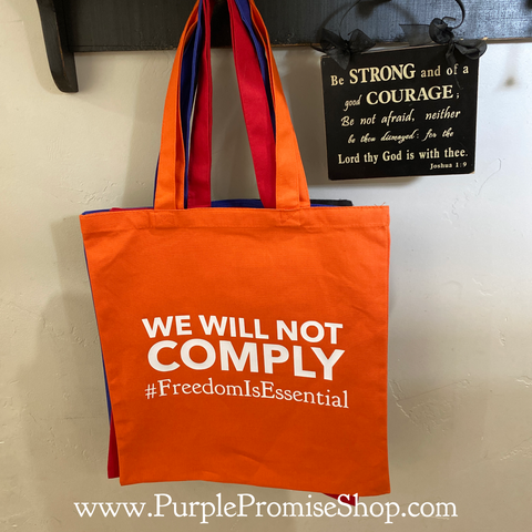 We will not comply #FreedomIsEssential - tote