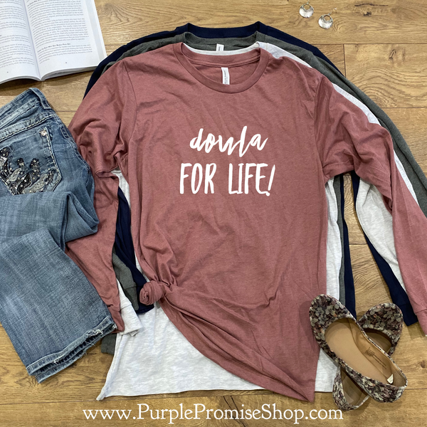 Doula for life   [long sleeve]