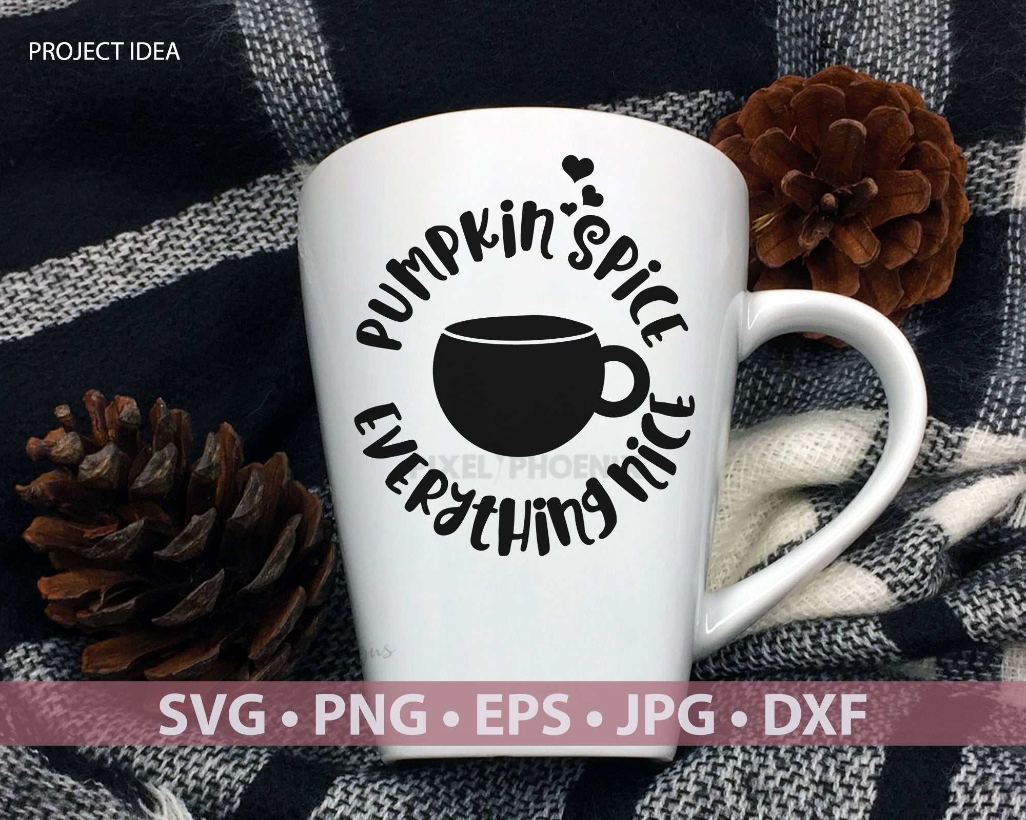 Pumpkin Spice svg, Everything Nice, Coffee SVG file