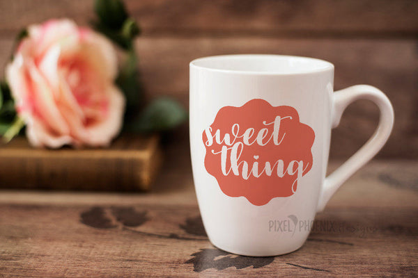 Sweet Thing, Coffee Lovers SVG, coffee svg file, Sweet Thing SVG, coffee cut file, cricut explore, silhouette cameo, instant download