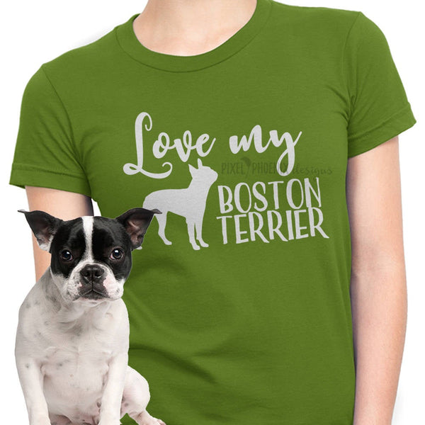 Love my Boston Terrier, Boston Terrier SVG, svg for Cricut, vinyl template, dog lover svg, instant download, dog lovers SVG, svg cuttable