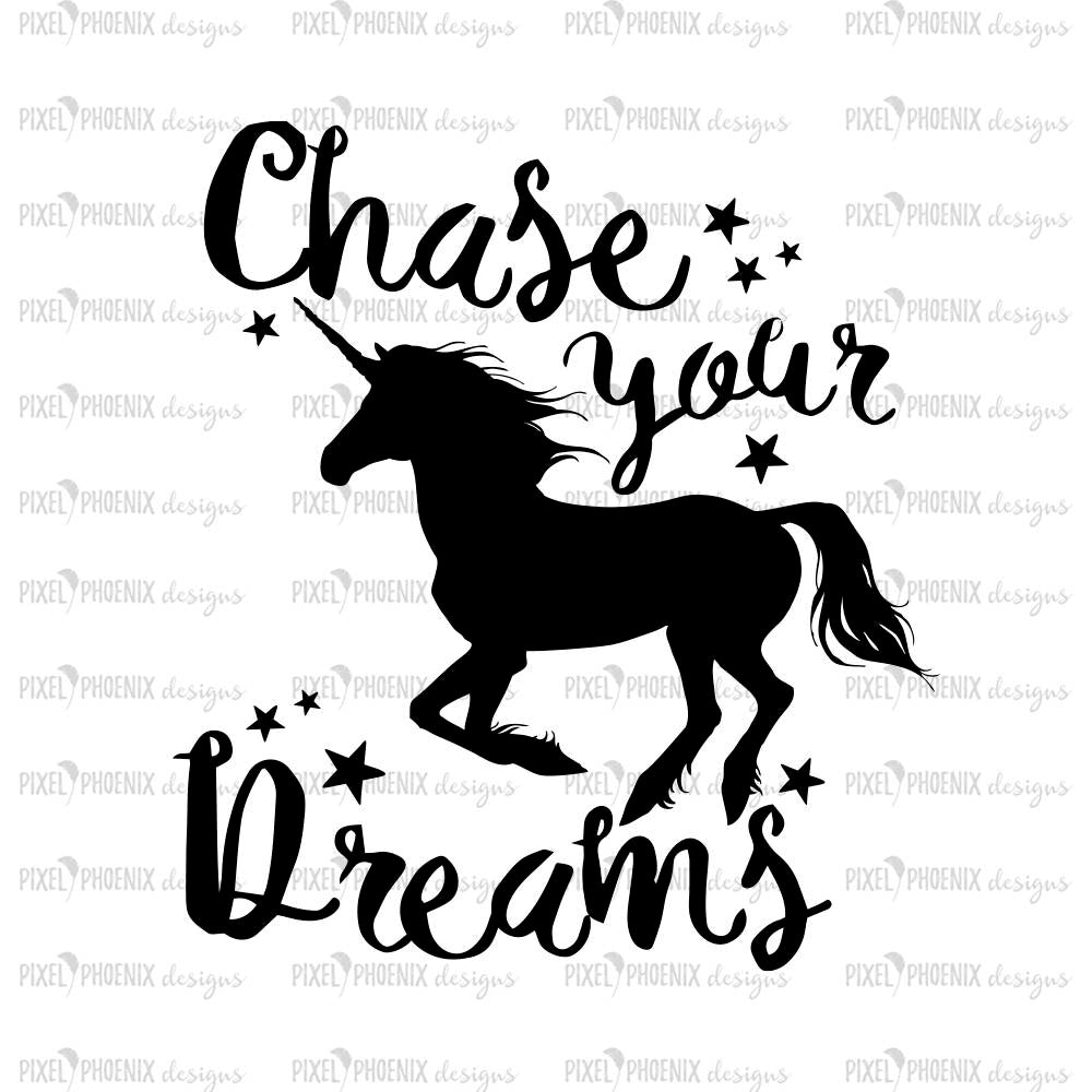 Saying SVG, Chase your dreams, Unicorn SVG file, unicorn cut file, unicorn decal svg, svg for Cricut, instant download, svg cuttable