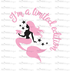 I'm a limited edition, Mermaid SVG file, mermaid cut file, mermaid clipart, svg for Cricut, vinyl template, instant download, svg cuttable