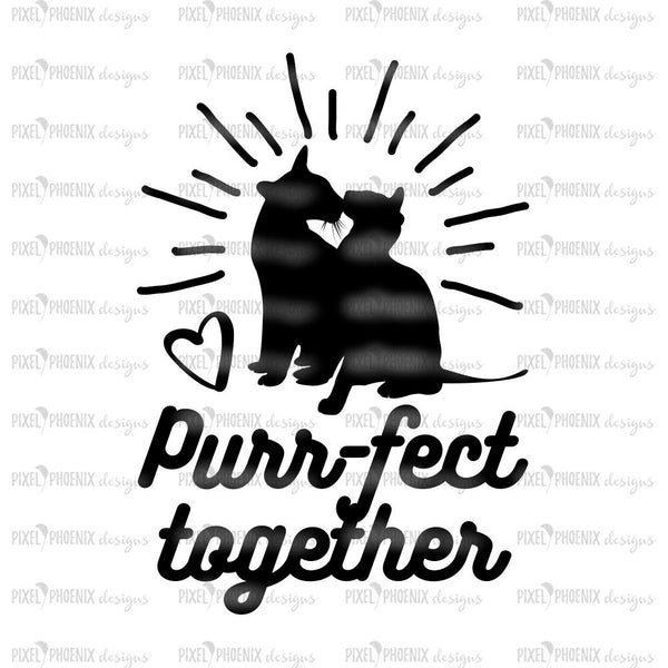 Purrfect Together, Relationship svg, Cat lover svg, cute cat svg, cat lover gift, svg for Cricut, instant download, cat lovers, cat cut file