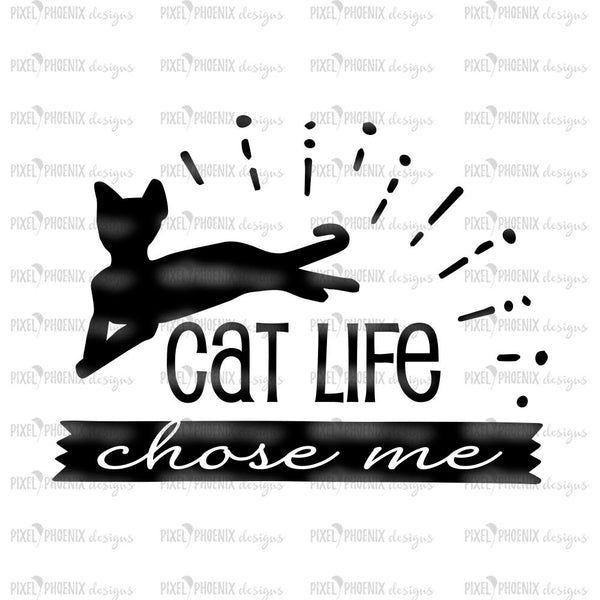 Cat Life Chose Me, Cat Mom SVG, Fur Mom SVG, Cat lover svg, cute cat svg, cat lover gift, Quote Cut File, cat lovers, cat cut file