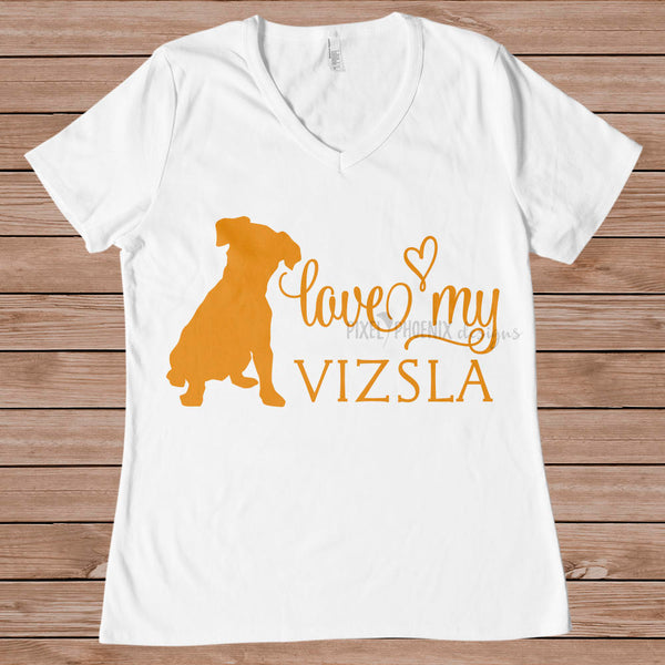 Love my Vizsla, Vizsla dog svg, Vizsla SVG,  dog lover svg, svg for Cricut, vinyl template,instant download, dog lovers SVG