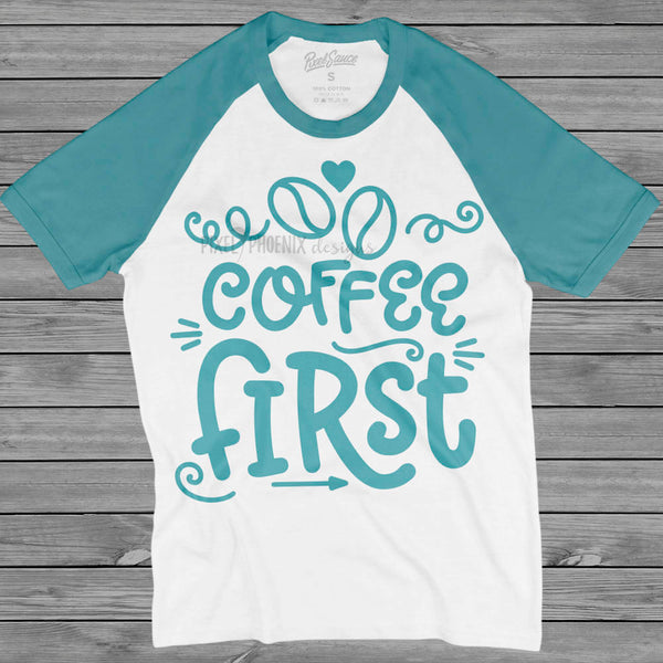 Coffee First, Coffee lover SVG, SVG cut file, coffee fan, coffee lovers, coffee print, Cute Coffee mug, Coffee decal design, coffee drinker