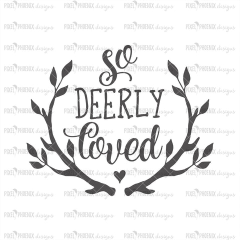 So Deerly Loved SVG, Christmas SVG, Elk Horn svg, Horn cut file, Deer horn svg, Cute baby svg, svg cut file, cricut, silhouette