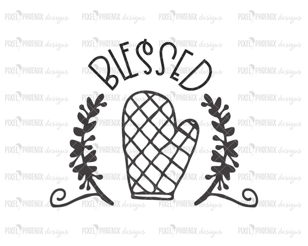 Blessed SVG, Oven Mitt SVG, Kitchen SVG, Housewarming svg, Farmhouse svg, Tea towel svg, kitchen cut file