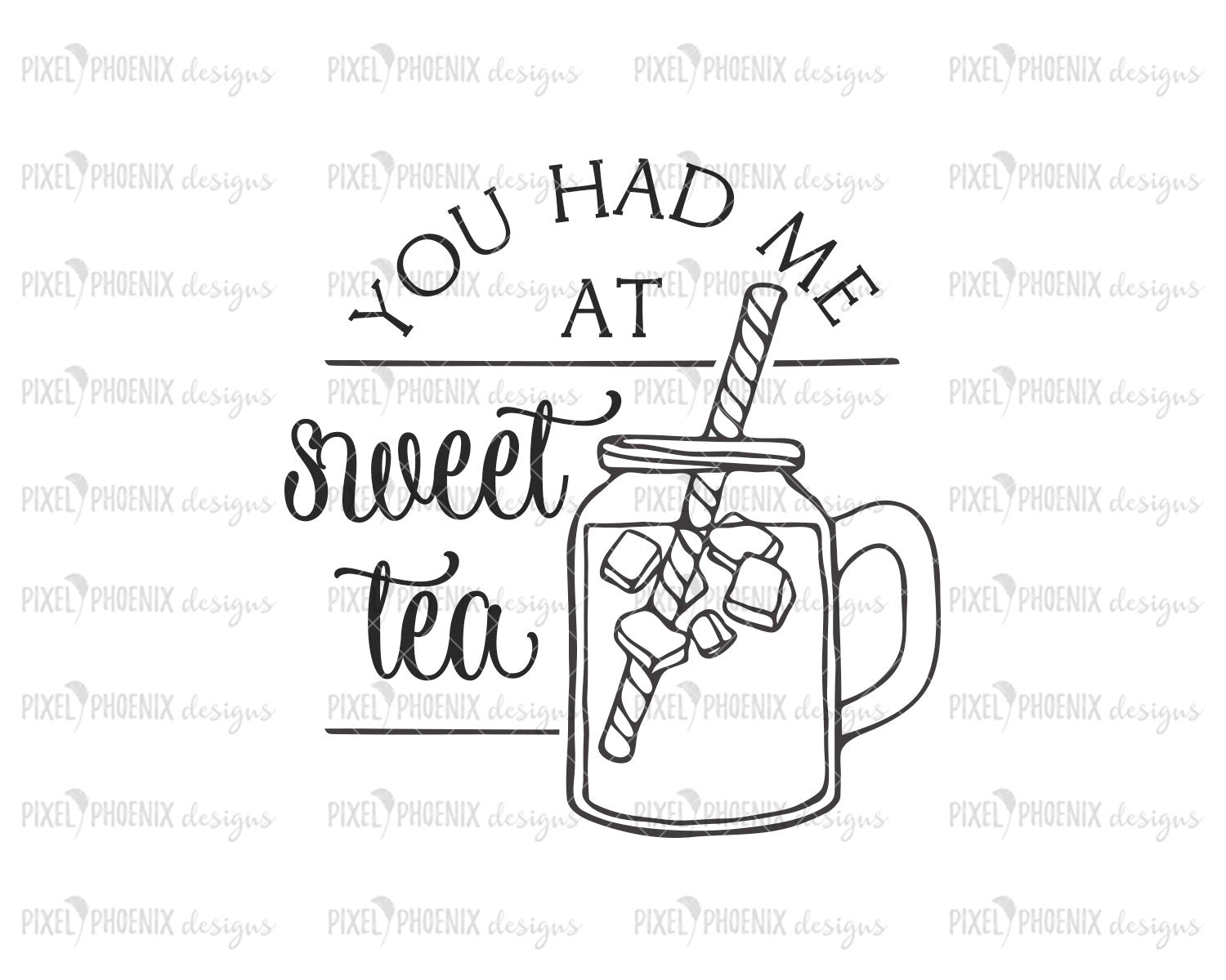 You had me at Sweet Tea SVG, Mason Jar svg, Kitchen SVG, Tea svg, Farmhouse svg, Tea towel svg, kitchen cut file, SVG cut file