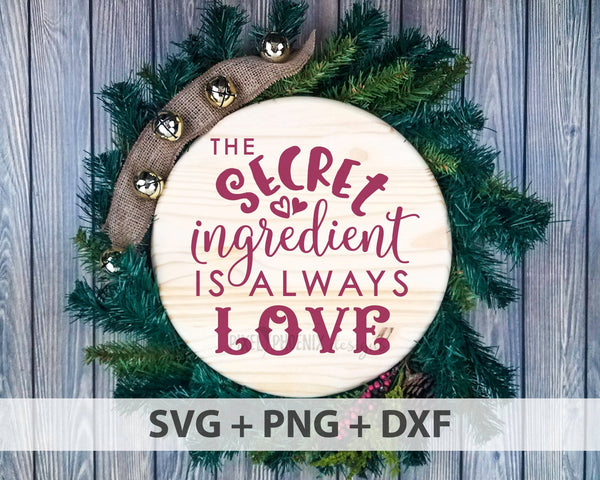 The secret ingredient is always love SVG, Kitchen SVG, Farmhouse svg, Christmas SVG, Tea towel svg, kitchen cut file