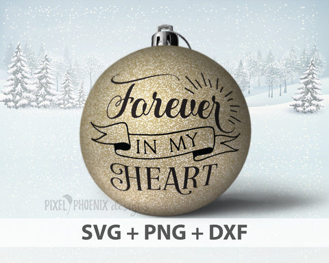 Forever in my heart SVG, file for grief and mourning, svg cut file, svg file for cricut, svg file silhouette, Decal Designs, memorial