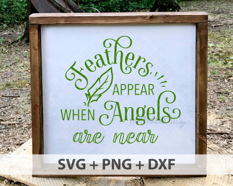 Feathers Appear When Angels Are Near SVG, Christmas cut file, svg cut file, svg file for cricut, svg file silhouette, Decal Designs,