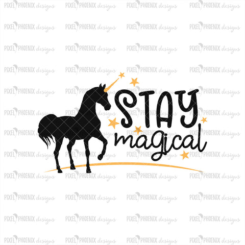 Stay Magical SVG, Unicorn SVG file, unicorn cut file, unicorn decal svg, svg for Cricut, vinyl template, instant download, svg cuttable