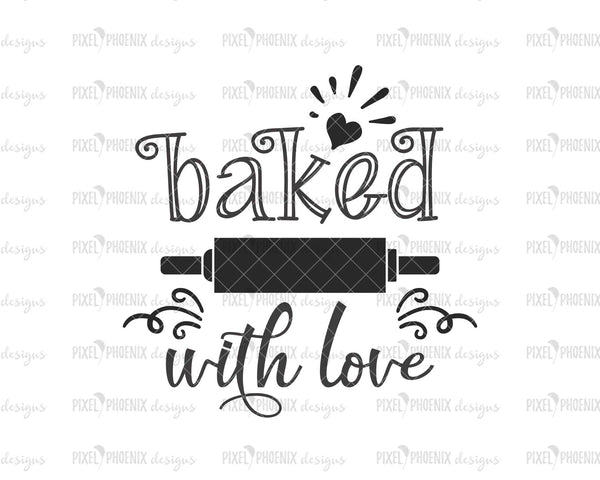 baked with love SVG files for cricut quotes, rolling pin svg designs, cut files for silhouette, dxf files silhouette, farmhouse svg, DIY