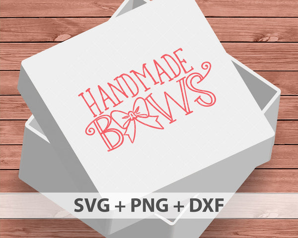 Handmade Bows SVG, bow seller svg, Craft SVG, hair bows svg, small shop sign, bow maker, svg for Cricut, vinyl template,instant download