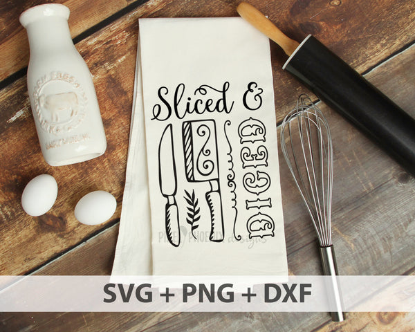 Sliced and Diced SVG, Kitchen SVG, chopping knife svg, Cleaver SVG, Farmhouse svg, Tea towel svg, kitchen cut file, svg cut file