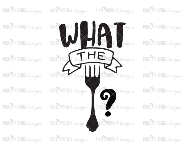 What the fork SVG, Kitchen SVG, fork svg file, WTF svg, Farmhouse svg, cutting board svg, Tea towel svg, kitchen cut file, svg cut file