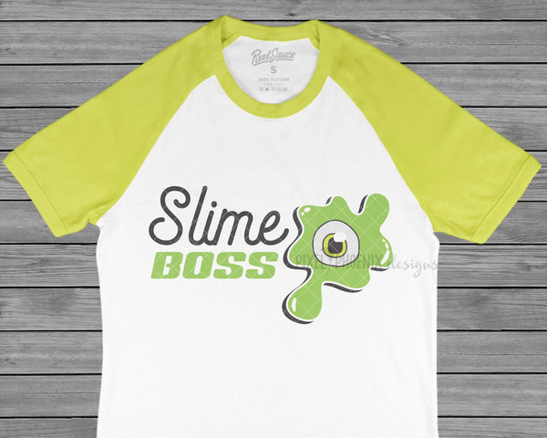 Slime Boss! Slime SVG cut file, perfect for any slime party! For slime lovers of all ages, boys and girls.