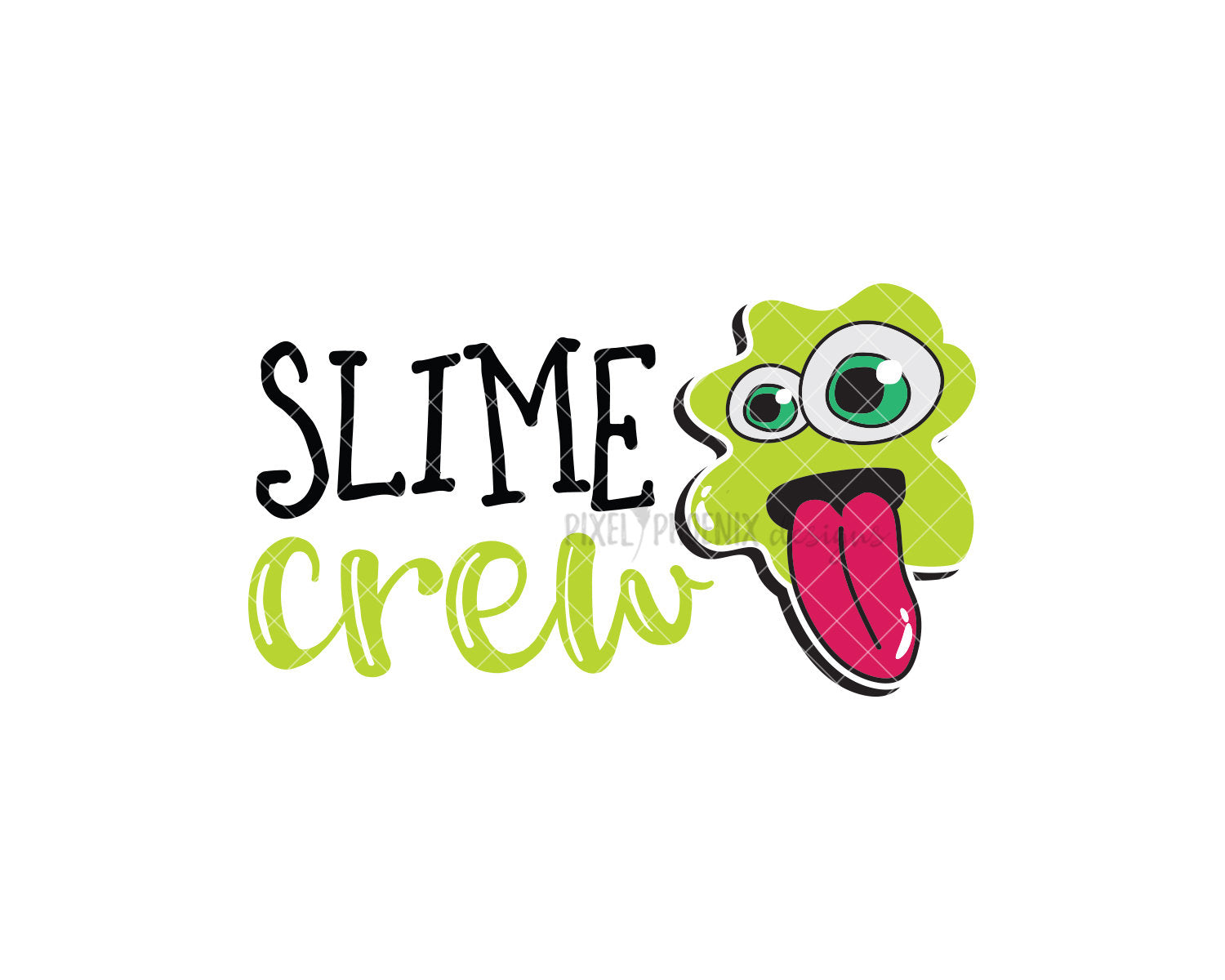 Slime Crew! Slime SVG cut file, perfect for any slime party! For slime lovers of all ages, boys and girls.