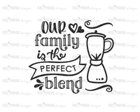 Our Family is the Perfect Blend SVG, Blended family svg, Multiracial SVG, Mixed family svg, Mixed race svg, Step-Family svg, svg cut file