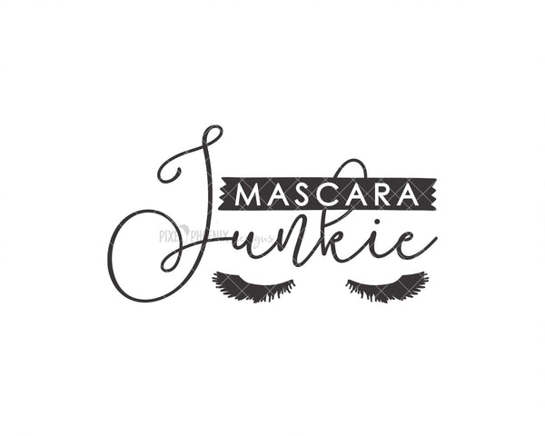 Mascara Junkie SVG, Beauty SVG, Cut file for makeup artists, salon owners, stylists, nail technicians or anyone in the fashion industry.