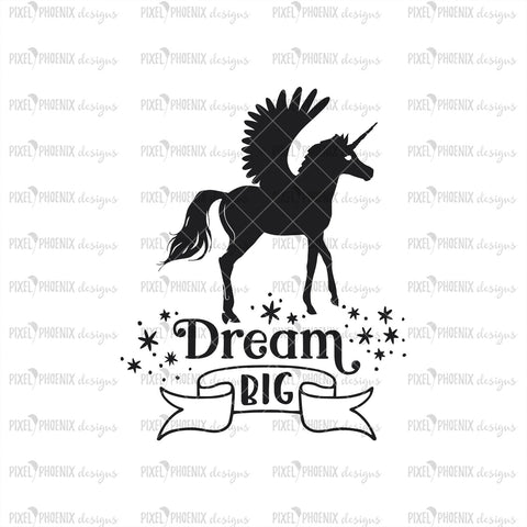 Dream Big SVG, Unicorn SVG file, unicorn cut file, winged horse, Pegasus, unicorn decal, Unicorn Pegasus SVG, svg cut file
