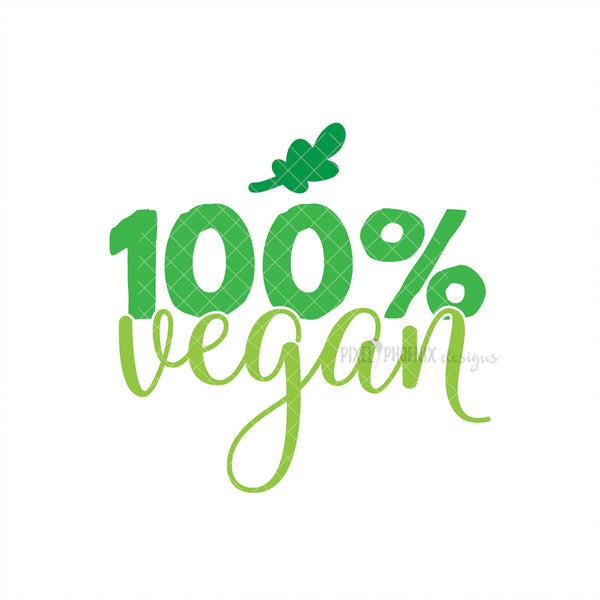 100% Vegan SVG, Vegan cut file, Craft SVG, small shop SVG, vegan products svg for Cricut, vinyl template,instant download