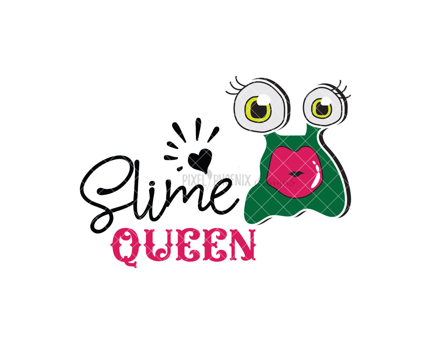 Slime Queen! Slime SVG cut file, perfect for any slime party! For slime lovers of all ages, boys and girls.