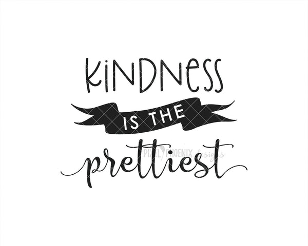 Kindness is the Prettiest SVG, Beauty SVG, Cut file for makeup artists, salon owners, stylists, or anyone in the fashion industry.