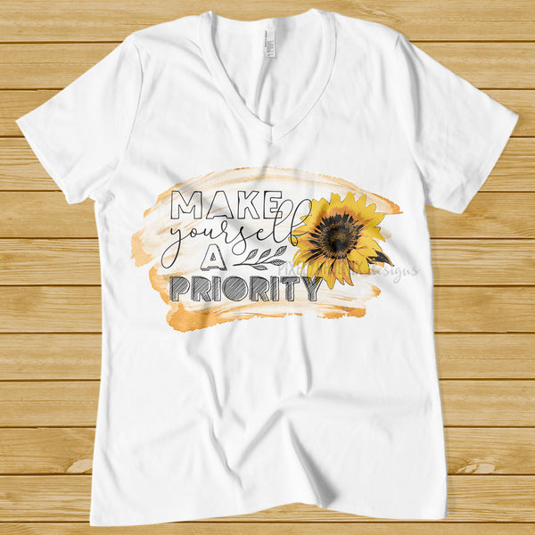 Sunflower sublimation, Make Yourself a Priority, Sublimation Graphics, Sublimation Design, dtg design, Sublimation file, Printable Design,