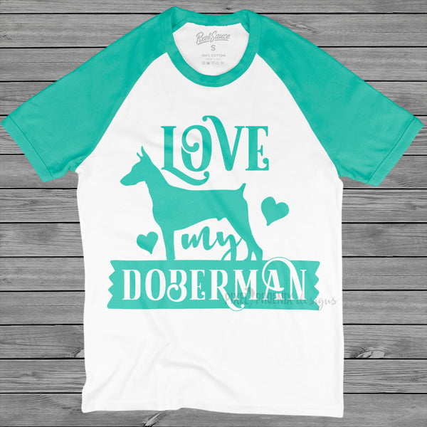 Love My Doberman, Doberman dog svg, Doberman SVG,  dog lover svg, Doberman Pinscher Svg, instant download, dog lovers SVG, dog mom