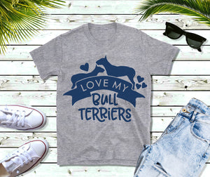 Love my Bull Terriers, English Bull Terrier, Bully SVG file, Dog mom SVG, dog lover svg, dog svg files cricut, dog svg file, dog svg image