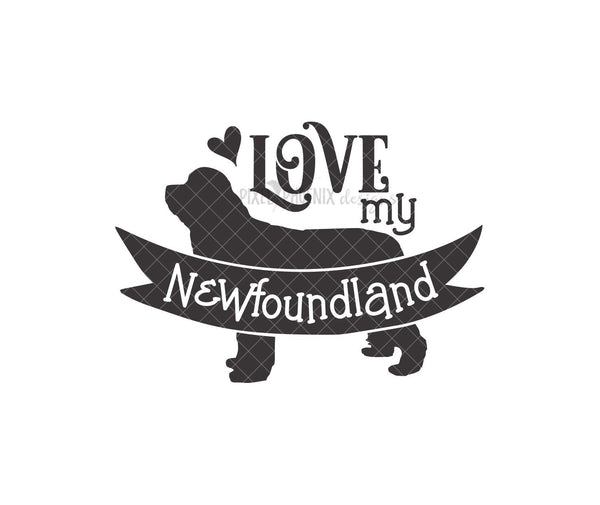 Love my Newfoundland, Newfoundland SVG, Love my dog SVG, Newfoundland cut file, Newfoundland dog, dog lover svg, svg for Cricut, Dog mom svg