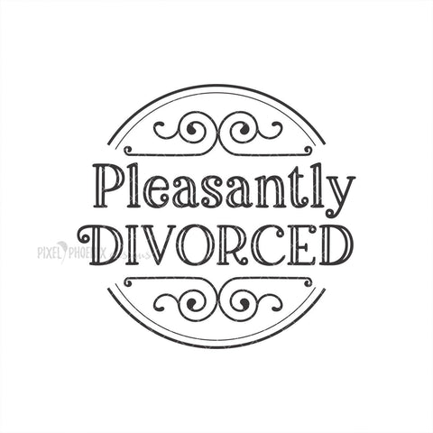 Pleasantly Divorced SVG, Divorce svg, Separation svg, Split SVG, breakup svg, Divorce cut file, svg cut file, svg for cricut, svg silhouette