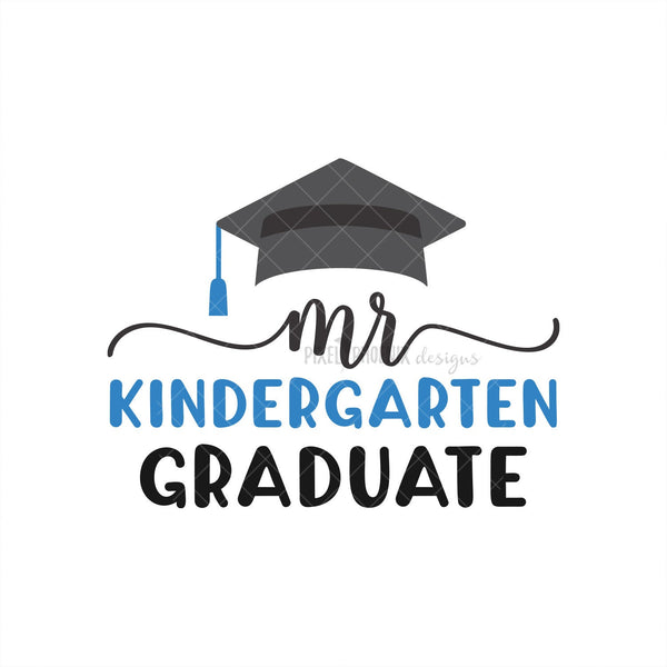 Mr Kindergarten Graduate, Graduate SVG, School Graduation svg, End of School svg, graduation design, graduation svg, graduation cut file
