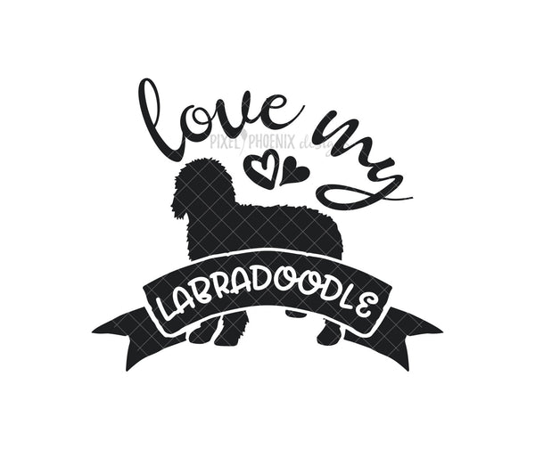 Love my Labradoodle, Labradoodle, Labradoodle SVG file, Dog mom SVG, dog lover svg, dog svg files cricut, dog svg file, dog svg image
