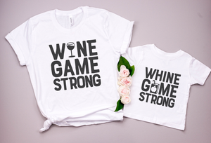 Wine Game Strong Mama & Me Tee Set