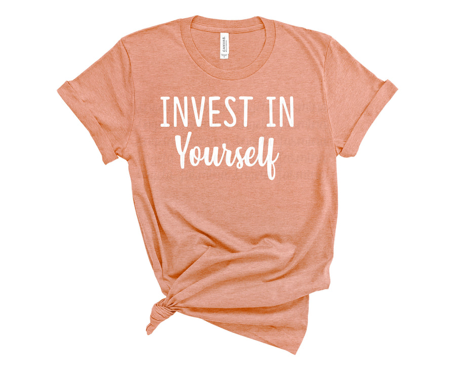 Invest in Yourself Shirt-  Heather Sunset