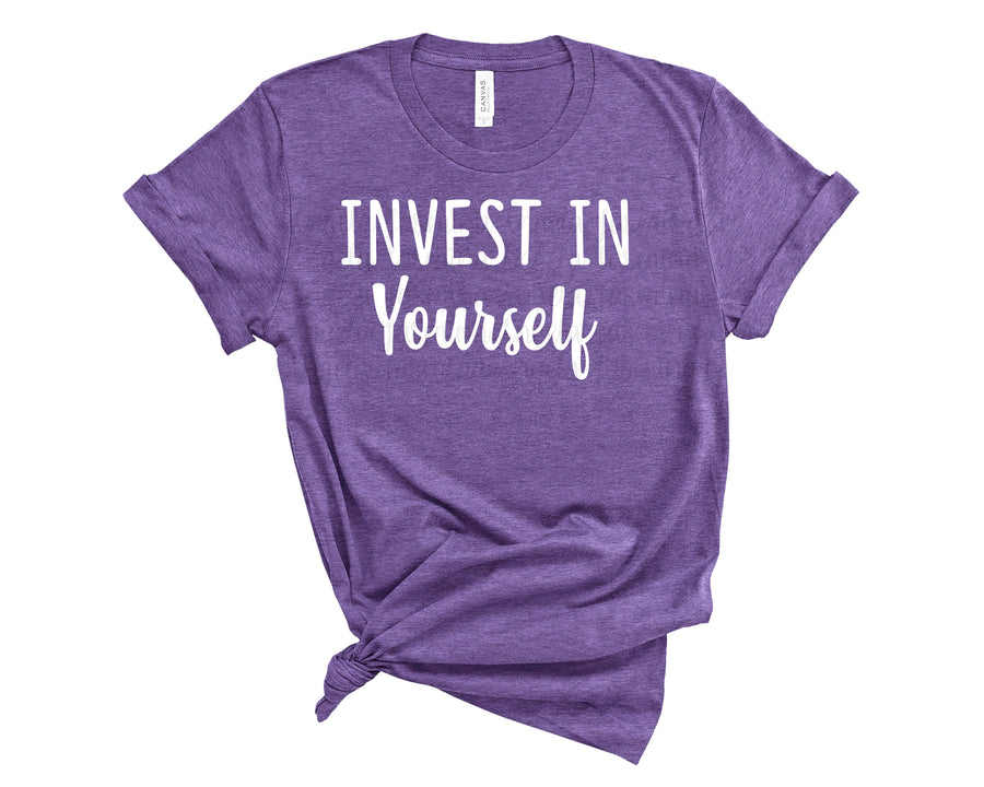 Invest in Yourself Shirt-  Team Purple