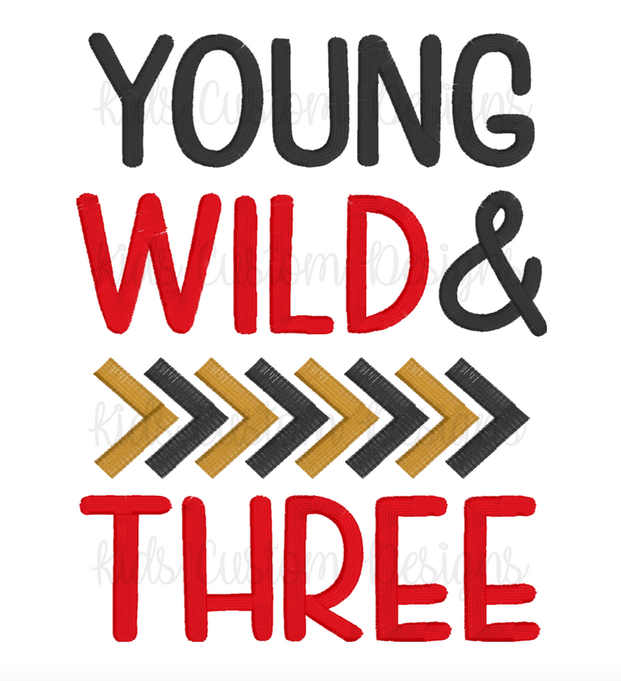 Young Wild Three Embroidery Design