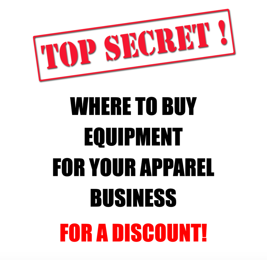 TOP SECRET: WHERE TO BUY EQUIPMENT FOR YOUR APPAREL BUSINESS FOR A DISCOUNT!